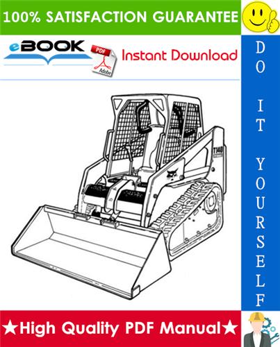 Thumbnail ☆☆ Best ☆☆ Bobcat T140 Compact Track Loader Service Repair Manual