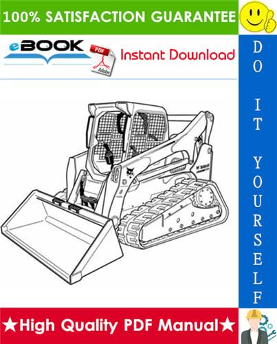 Thumbnail ☆☆ Best ☆☆ Bobcat T770 Compact Track Loader Service Repair Manual