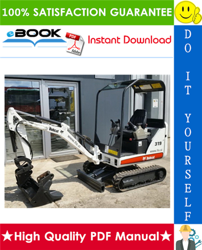 Thumbnail ☆☆ Best ☆☆ Bobcat 319 Compact Excavator Service Repair Manual (S/N: 563311001 & Above)