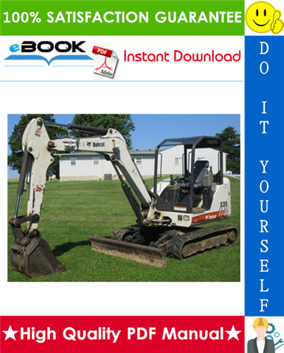 Thumbnail ☆☆ Best ☆☆ Bobcat 335 Compact Excavator Service Repair Manual (S/N: A16U11001 & Above, S/N: AAD111001 & Above, S/N: A9KA11001 & Above)