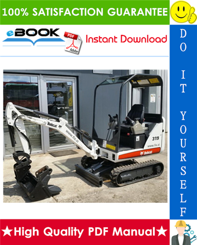Thumbnail ☆☆ Best ☆☆ Bobcat 319 Compact Excavator Service Repair Manual + Operation & Maintenance Manual + Wiring/Hydraulic/Hydrostatic Schematic