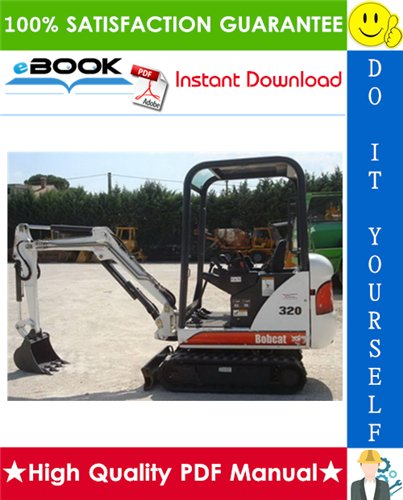 Thumbnail ☆☆ Best ☆☆ Bobcat X320 Excavator Service Repair Manual + Operation & Maintenance Manual + Wiring/Hydraulic/Hydrostatic Schematic (S/N: 511720001 & Above)