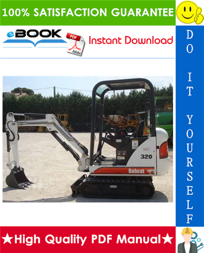 Thumbnail ☆☆ Best ☆☆ Bobcat 320, 320L Compact Excavator Service Repair Manual + Operation & Maintenance Manual + Wiring/Hydraulic/Hydrostatic Schematic (S/N: 224511001 & Above)
