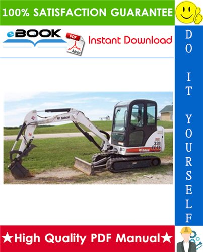 Thumbnail ☆☆ Best ☆☆ Bobcat X331 Excavator Service Repair Manual + Operation & Maintenance Manual + Wiring/Hydraulic/Hydrostatic Schematic (S/N: 512911001-512912999, S/N: 511920001 &
