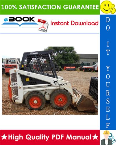 Thumbnail ☆☆ Best ☆☆ Bobcat 540, 543, 543B Skid Steer Loader Service Repair Manual + Operation & Maintenance Manual