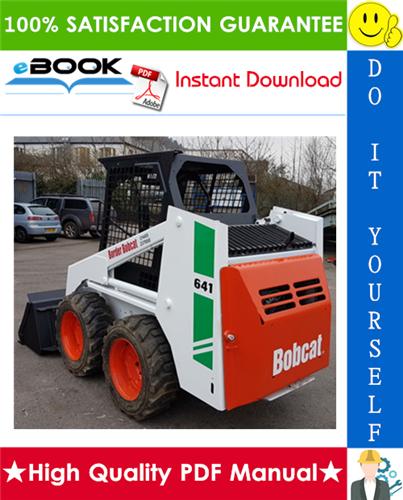 Thumbnail ☆☆ Best ☆☆ Bobcat 641, 642, 643 Skid Steer Loader Service Repair Manual + Operation & Maintenance Manual