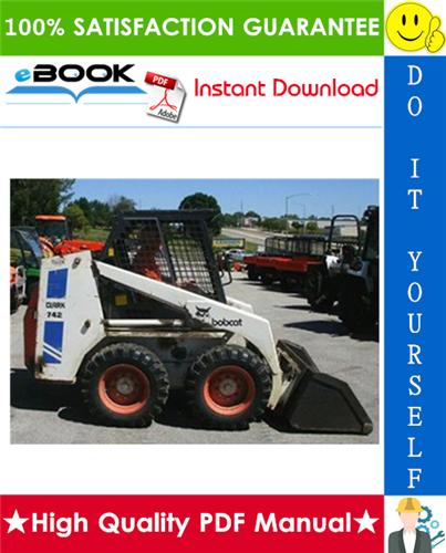 Thumbnail ☆☆ Best ☆☆ Bobcat 742B, 743B Skid Steer Loader Service Repair Manual + Operation & Maintenance Manual