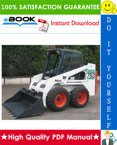 Thumbnail ☆☆ Best ☆☆ Bobcat 753 Skid Steer Loader (Includes High Flow Option) Service Repair Manual + Operation & Maintenance Manual + Wiring/Hydraulic/Hydrostatic Schematic