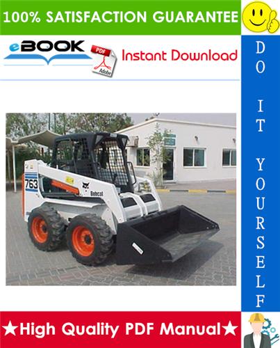 Thumbnail ☆☆ Best ☆☆ Bobcat 763, 763 High Flow Skid Steer Loader (G Series) Service Repair Manual + Operation & Maintenance Manual + Wiring/Hydraulic/Hydrostatic Schematic