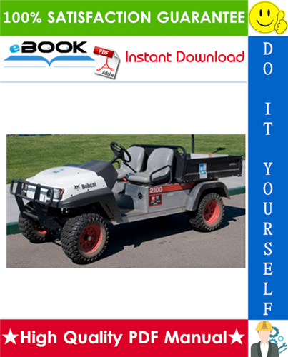 Thumbnail ☆☆ Best ☆☆ Bobcat 2100, 2100S Utility Vehicle Service Repair Manual + Operation & Maintenance Manual