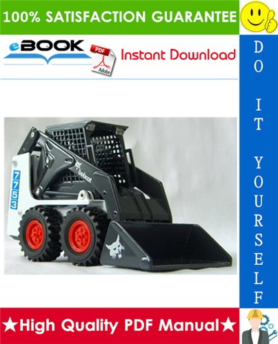 Thumbnail ☆☆ Best ☆☆ Bobcat 7753 Skid Steer Loader Service Repair Manual + Operation & Maintenance Manual
