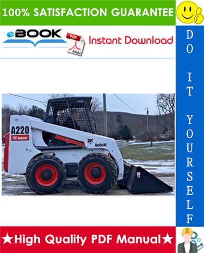 Thumbnail ☆☆ Best ☆☆ Bobcat A220 Turbo, A220 Turbo High Flow Skid Steer Loader Service Repair Manual + Operation & Maintenance Manual + Wiring/Hydraulic/Hydrostatic Schematic