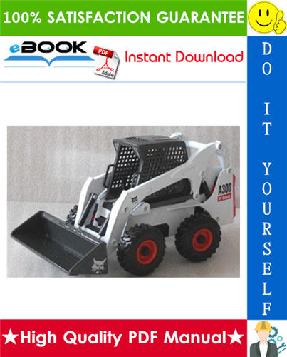 Thumbnail ☆☆ Best ☆☆ Bobcat A300 All-Wheel Steer Loader Service Repair Manual + Operation & Maintenance Manual + Wiring/Hydraulic/Hydrostatic Schematic