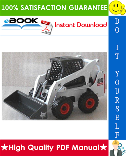 Thumbnail ☆☆ Best ☆☆ Bobcat A300 Turbo, A300 Turbo High Flow Skid Steer Loader Service Repair Manual + Operation & Maintenance Manual + Wiring/Hydraulic/Hydrostatic Schematic