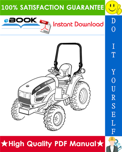 Thumbnail ☆☆ Best ☆☆ Bobcat CT225, CT230 Compact Tractor Service Repair Manual + Operation & Maintenance Manual + Wiring/Hydraulic/Hydrostatic Schematic
