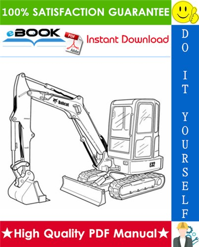 Thumbnail ☆☆ Best ☆☆ Bobcat E32 Compact Excavator Service Repair Manual + Operation & Maintenance Manual + Wiring/Hydraulic/Hydrostatic Schematic