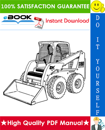 Thumbnail ☆☆ Best ☆☆ Bobcat S160 Skid-Steer Loader Service Repair Manual + Operation & Maintenance Manual + Wiring/Hydraulic/Hydrostatic Schematic