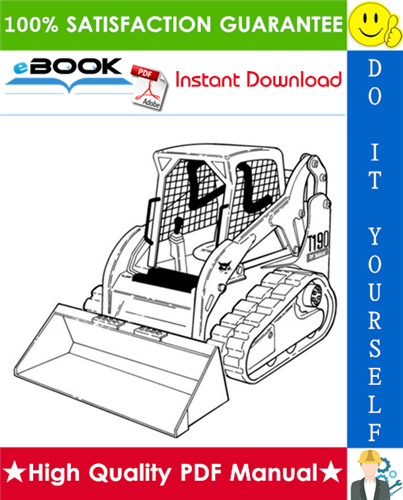 Thumbnail ☆☆ Best ☆☆ Bobcat T190 Turbo, T190 Turbo High Flow Compact Track Loader (G Series) Service Repair Manual + Operation & Maintenance Manual + Wiring/Hydraulic/Hydrostatic Sch