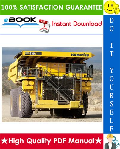 Thumbnail ☆☆ Best ☆☆ Komatsu 830E-AC Dump Truck Field Assembly Manual (Serial Number: A30043 - A30108)