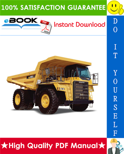 Thumbnail ☆☆ Best ☆☆ Komatsu HD465-7, HD605-7 Dump Truck Field Assembly Manual (Serial Number: 7001 and up)