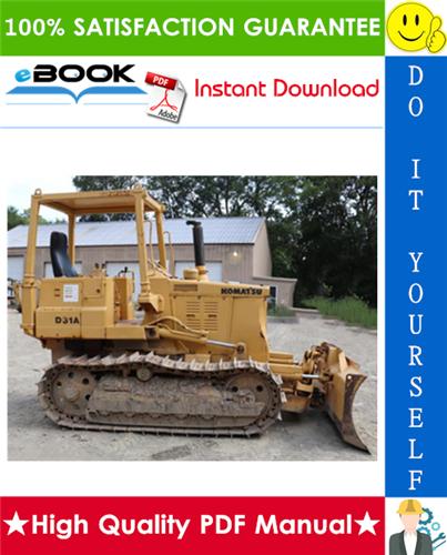Thumbnail ☆☆ Best ☆☆ Komatsu D31A-17, D31E-17, D31P-17, D31PL-17, D31PLL-17, D31P-17A, D31P-17B Bulldozer Service Repair Manual (Serial Number: 32001 and up)