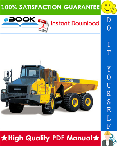 Thumbnail ☆☆ Best ☆☆ Komatsu HM350-1 Articulated Dump Truck Service Repair Manual (Serial Number: 1001 and up)