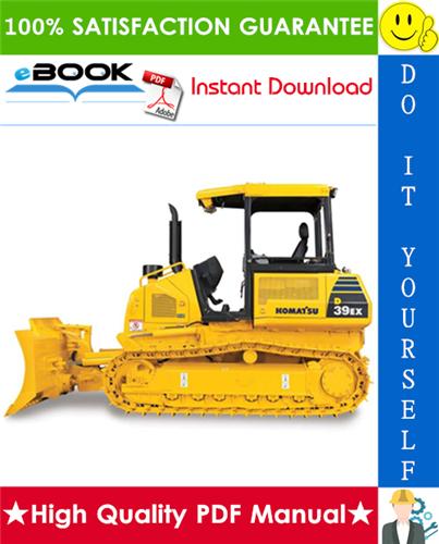 Thumbnail ☆☆ Best ☆☆ Komatsu D39EX-22, D39PX-22 Bulldozer Operation & Maintenance Manual (Serial Number: 3001 and up)