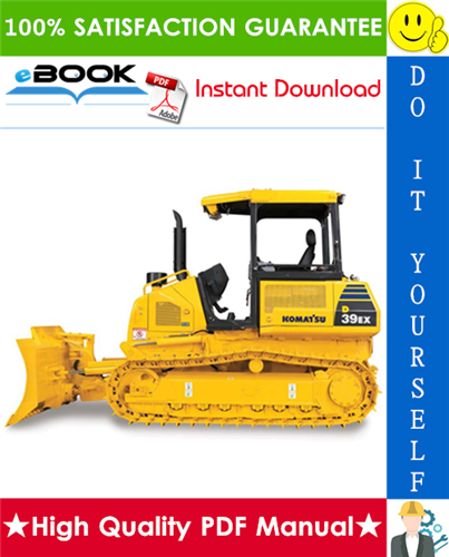 Thumbnail ☆☆ Best ☆☆ Komatsu D39EX-22, D39PX-22 Bulldozer Operation & Maintenance Manual (Serial Number: 3440 and up)