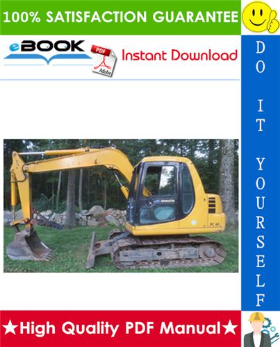 Thumbnail ☆☆ Best ☆☆ Komatsu PC60-6 CUSTOM Hydraulic Excavator Operation & Maintenance Manual (Serial Number: 34101 and up)