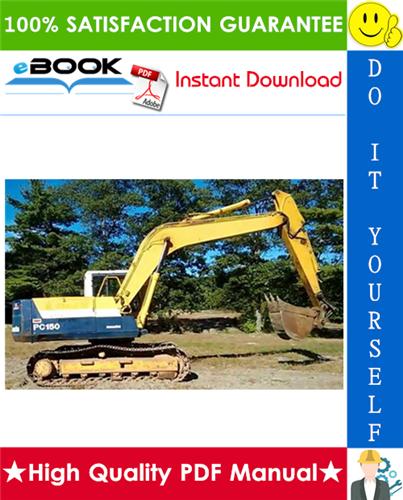 Thumbnail ☆☆ Best ☆☆ Komatsu PC150-3, PC150LC-3, PC150HD-3, PC150NHD-3 Hydraulic Excavator Operation & Maintenance Manual