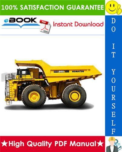 Thumbnail ☆☆ Best ☆☆ Komatsu 860E-1KT Dump Truck Field Assembly Manual (Serial Number: A30003 - A30030)