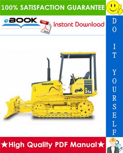 Thumbnail ☆☆ Best ☆☆ Komatsu D21A-8E0, D21P-8E0 Bulldozer Operation & Maintenance Manual (Serial Number: 90001 and up)