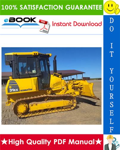 Thumbnail ☆☆ Best ☆☆ Komatsu D31EX-22, D31PX-22, D37EX-22, D37PX-22 Bulldozer  Operation & Maintenance Manual (Serial Number: 60541 and up)
