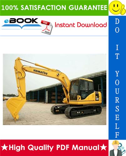 Thumbnail ☆☆ Best ☆☆ Komatsu PC130-8 Hydraulic Excavator Operation & Maintenance Manual (Serial Number: 83225 and up)