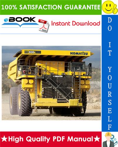 Thumbnail ☆☆ Best ☆☆ Komatsu 830E-AC Dump Truck Service Repair Manual + Field Assembly Manual + Operation & Maintenance Manual