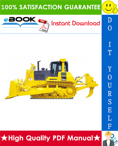 Thumbnail ☆☆ Best ☆☆ Komatsu D275AX-5E0 Bulldozer Service Repair Manual + Field Assembly Manual + Operation & Maintenance Manual (Serial Number: 30001 and up)