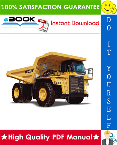 Thumbnail ☆☆ Best ☆☆ Komatsu HD465-5 Dump Truck Service Repair Manual + Field Assembly Manual + Operation & Maintenance Manual (Serial Number: 4001 and up)