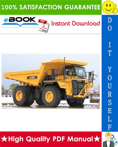 Thumbnail ☆☆ Best ☆☆ Komatsu HD465-5, HD605-5 Dump Truck Service Repair Manual + Field Assembly Manual + Operation & Maintenance Manual