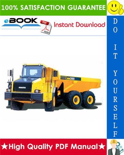 Thumbnail ☆☆ Best ☆☆ Komatsu HM350-1L Articulated Dump Truck Service Repair Manual + Operation & Maintenance Manual (Serial Number: A10001 and UP)