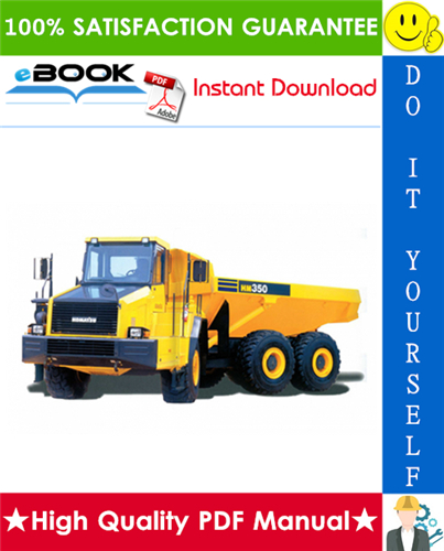 Thumbnail ☆☆ Best ☆☆ Komatsu HM350-2 Articulated Dump Truck Service Repair Manual + Field Assembly Manual + Operation & Maintenance Manual (Serial Number: 2001 and up)
