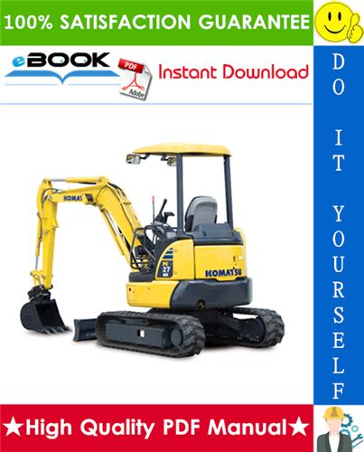 Thumbnail ☆☆ Best ☆☆ Komatsu PC27MR-2, PC30MR-2, PC35MR-2, PC40MR-2, PC50MR-2 Hydraulic Excavator Service Repair Manual + Operation & Maintenance Manual