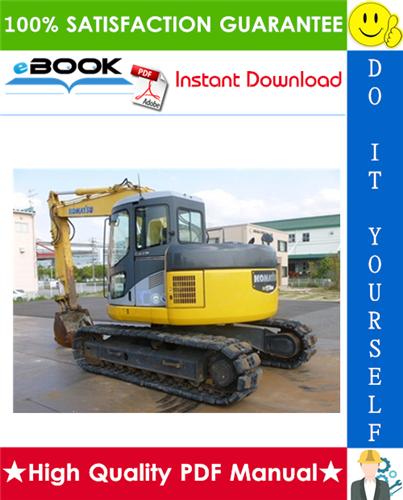 Thumbnail ☆☆ Best ☆☆ Komatsu PC128US-2, PC138US-2, PC138USLC-2E0 Hydraulic Excavator Service Repair Manual + Operation & Maintenance Manual