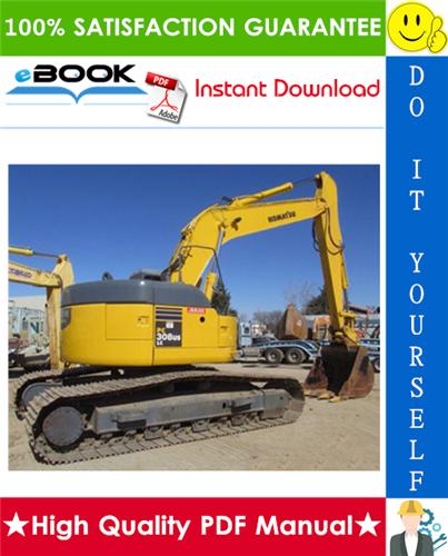 Thumbnail ☆☆ Best ☆☆ Komatsu PC308USLC-3E0 Hydraulic Excavator Service Repair Manual + Operation & Maintenance Manual (Serial Number: 30001 and up)