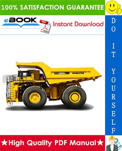 Thumbnail ☆☆ Best ☆☆ Komatsu 860E-1K Dump Truck Service Repair Manual + Field Assembly Manual + Operation & Maintenance Manual (Serial Numbers: A30031 & Up)