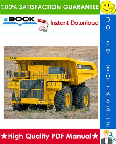 Thumbnail ☆☆ Best ☆☆ Komatsu 930E-4 Dump Truck Service Repair Manual + Operation & Maintenance Manual + Field Assembly Manual  (Serial Numbers: A31002 & up)