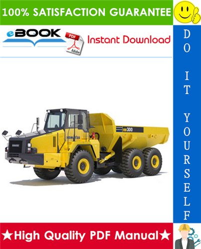 Thumbnail ☆☆ Best ☆☆ Komatsu HM300-3 Articulated Dump Truck Service Repair Manual + Operation & Maintenance Manual + Field Assembly Manual (Serial Number: 3001 and up)