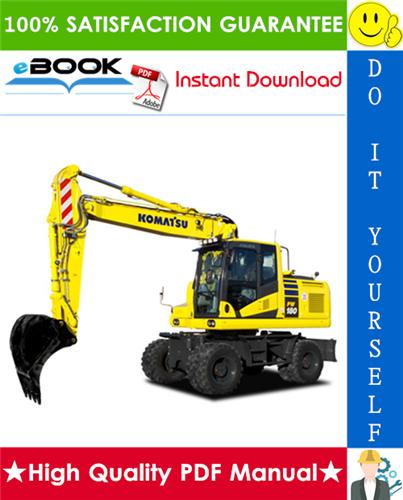 Thumbnail ☆☆ Best ☆☆ Komatsu PW180-7E0 Wheeled Excavator Service Repair Manual + Operation & Maintenance Manual (Serial Number: H55051 and up)
