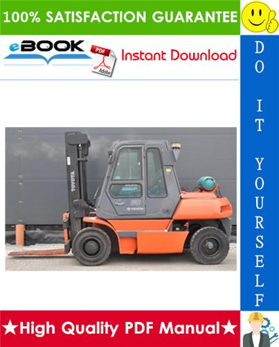 Thumbnail ☆☆ Best ☆☆ Toyota 5FG50, 5FG60, 5FD50, 5FD60, 5FD70, 5FD80, 5FDM60, 5FDM70 Forklift Trucks Service Repair Manual
