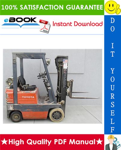 Thumbnail ☆☆ Best ☆☆ Toyota 5FGC10, 5FGC13, 5FGC15, 30-5FGC10, 30-5FGC13, 30-5FGC15 Series Forklift Trucks Service Repair Manual