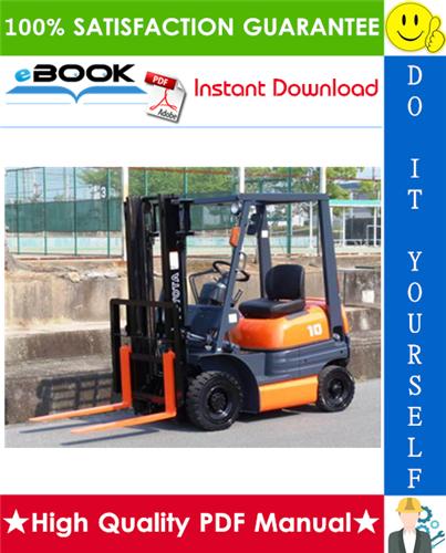 Thumbnail ☆☆ Best ☆☆ Toyota 6FG10, 6FG14, 6FG15, 6FG18, 6FG20, 6FG23, 6FG25, 6FG28, 6FG30, 6FD10, 6FD14, 6FD15, 6FD18, 6FD20, 6FD23, 6FD25, 6FD28, 6FD30 Forklift Trucks Service Repai